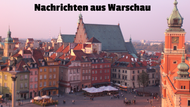 Nachrichten aus Warschau
